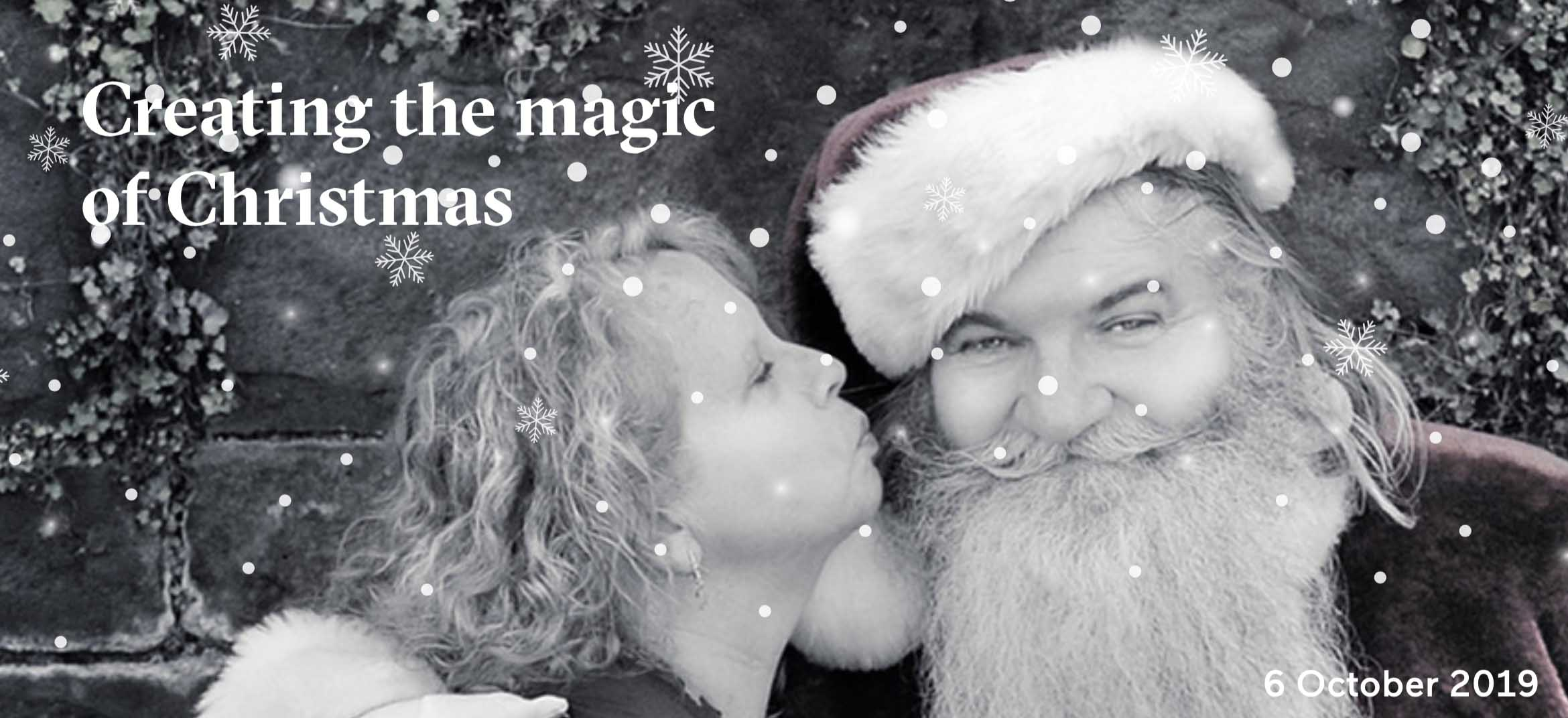 CREATING THE MAGIC OF CHRISTMAS